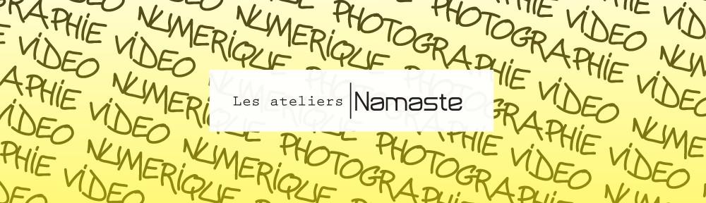 Les ateliers Namaste